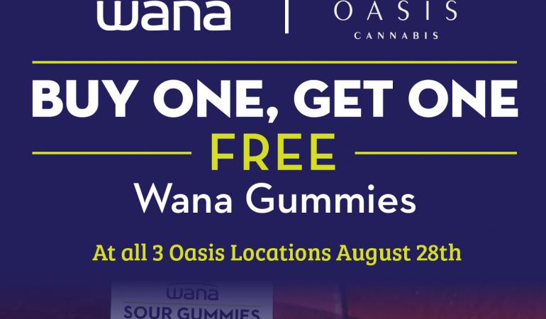 WANA gummies BOGO at Oasis Cannabis dispensaries
